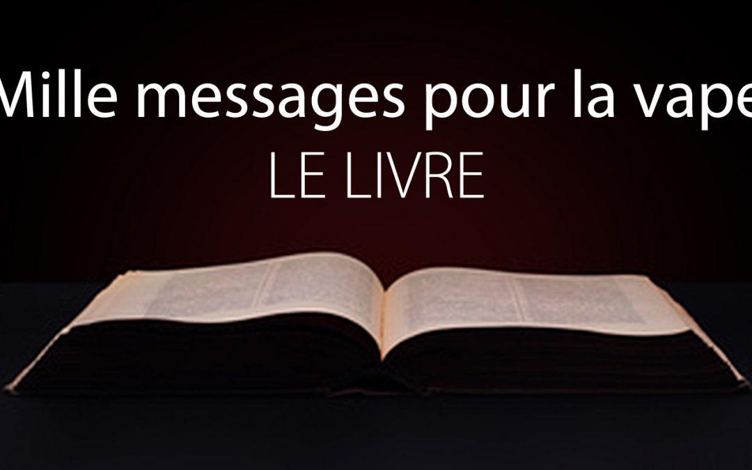 Mille messages pour la vape, un livre pour l'Histoire