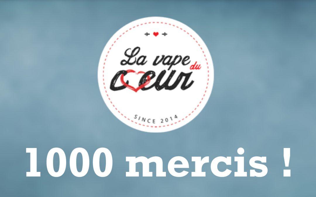 1000 mercis pour La Vape du Cœur !