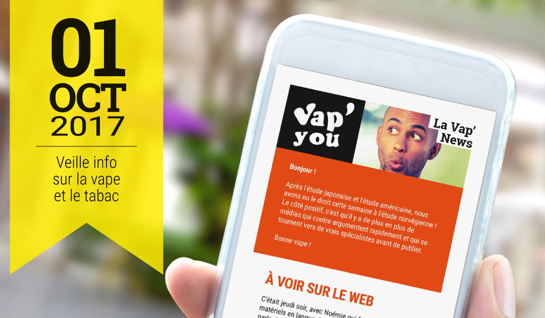 Vap'News : 1er octobre 2017