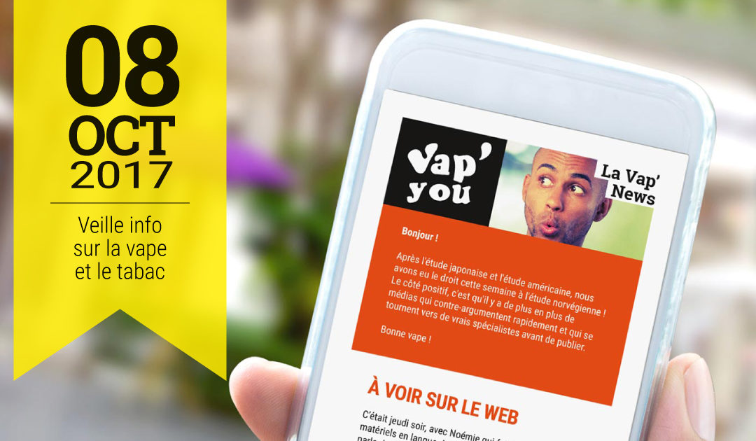 Vap'News : 8 octobre 2017