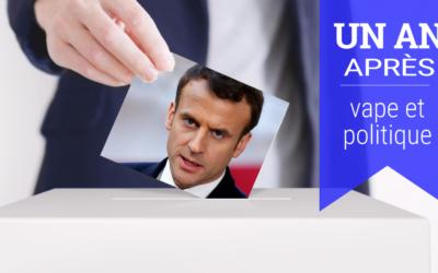 Vape et gouvernement Macron, un an après : donnez votre avis