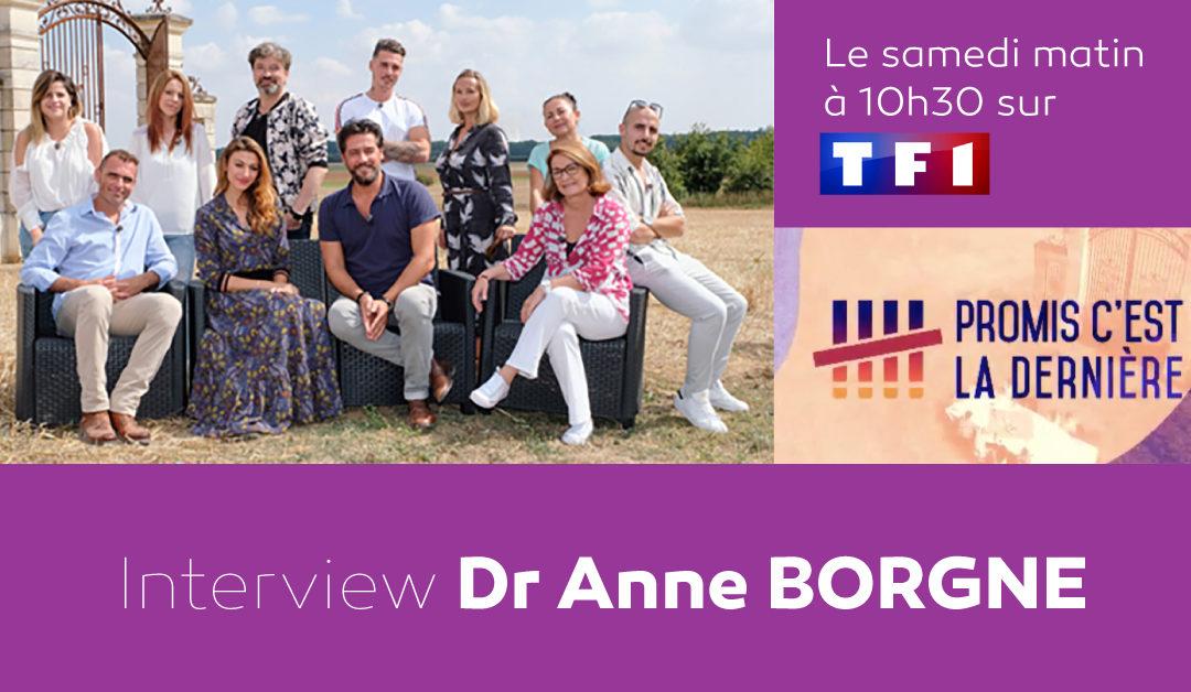 Promis c'est la dernière avec Anne Borgne - Interview