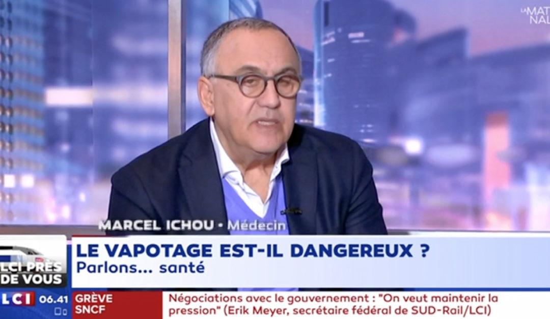 Dr ICHOU sur LCI en flagrant délit de fake news sur le vapotage