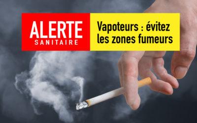 Vous vapotez ? Ne vous exposez pas au tabagisme passif dans les zones fumeurs !