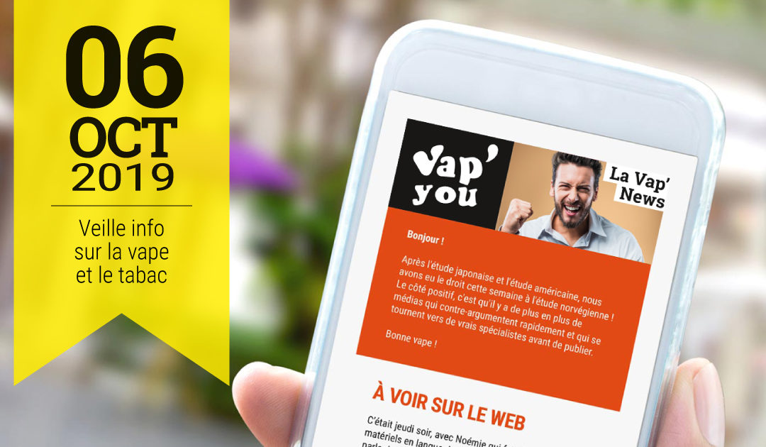 Vap'News : 6 octobre 2019