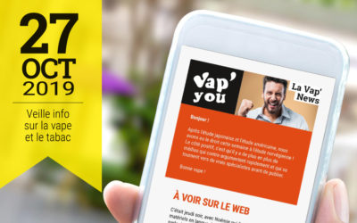 Vap'News : 27 octobre 2019
