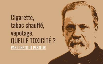 Une étude de l'Institut Pasteur : très rassurante sur le vapotage