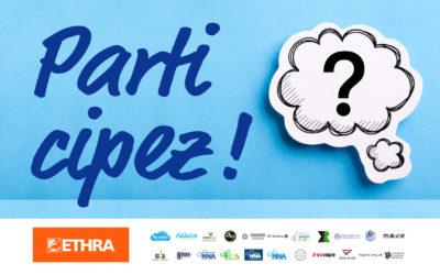Pourquoi il est important de participer à l'enquête ETHRA ?